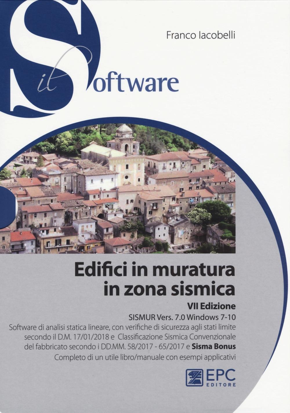 Edifici in muratura in zona sismica. SISMUR Vers. 7.0. Con CD-ROM