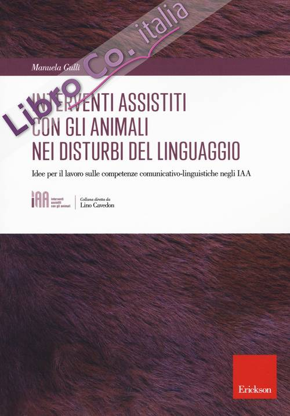 Gli interventi assistiti con gli animali nei disturbi del linguaggio. Idee per il lavoro sulle competenze comunicativo-linguistiche negli IAA