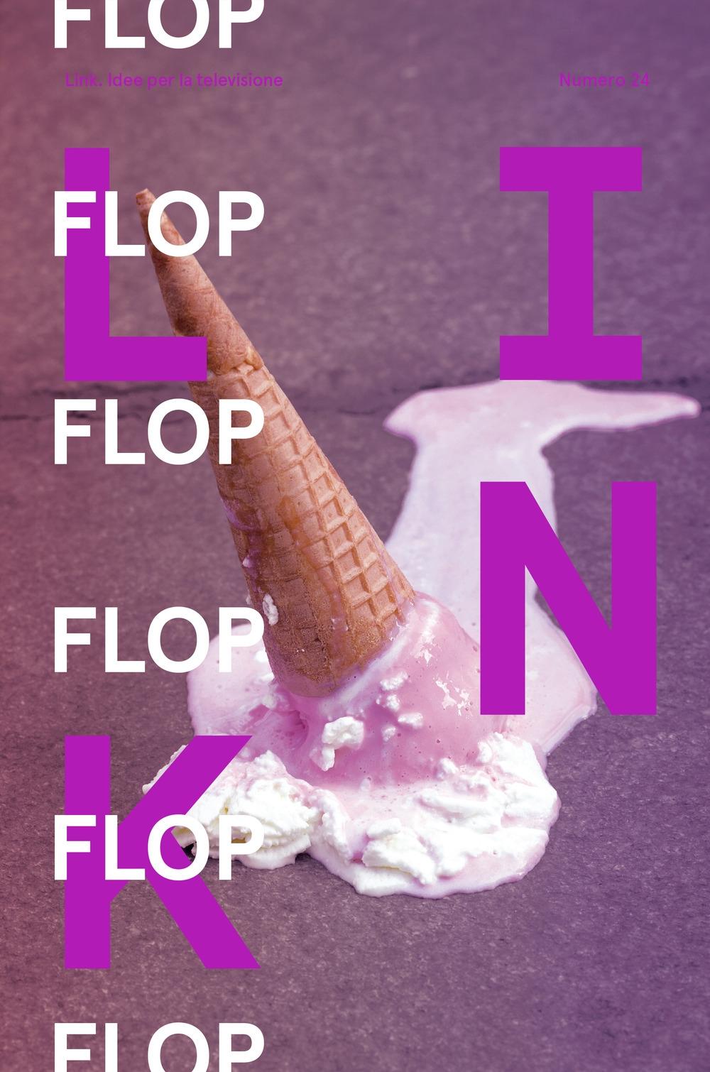 Link. Idee per la televisione. Vol. 24: Flop. Il fallimento nell'industria creativa