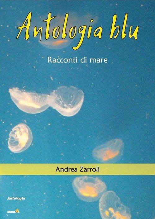 Antologia blu. Racconti di mare