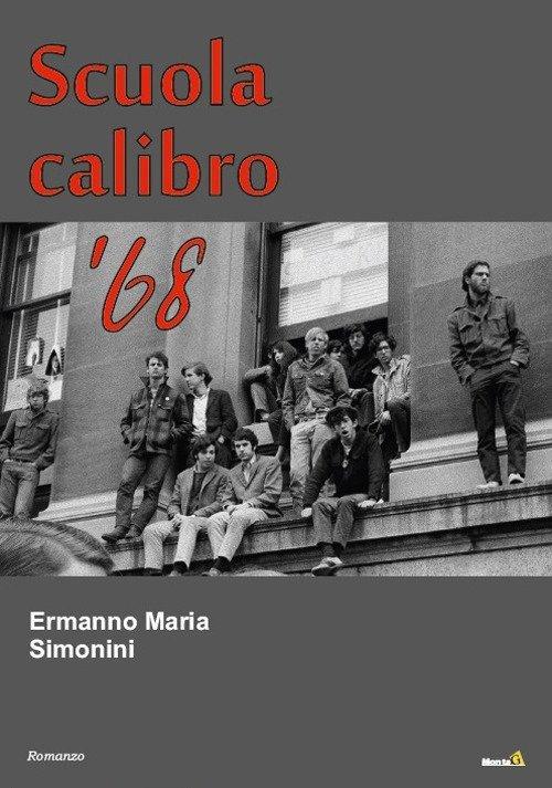 Scuola calibro '68