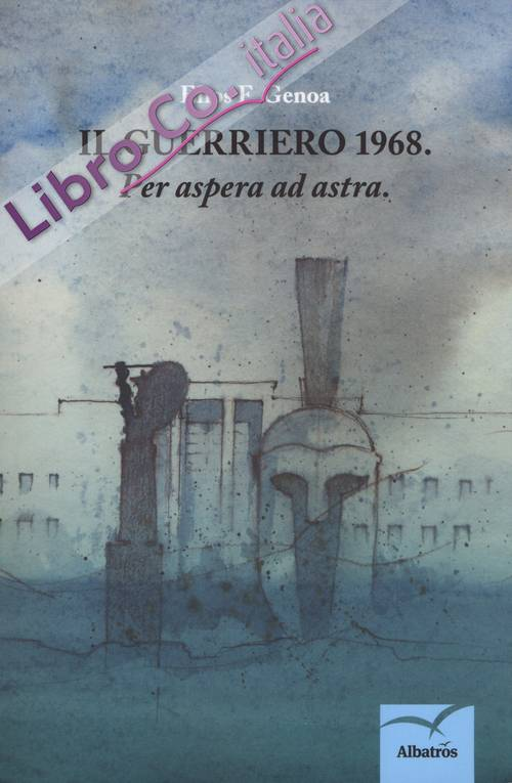 Il guerriero: 1968.