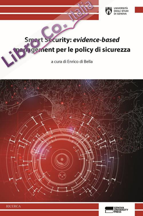 Smart security: «evidence-based» management per le policy di sicurezza