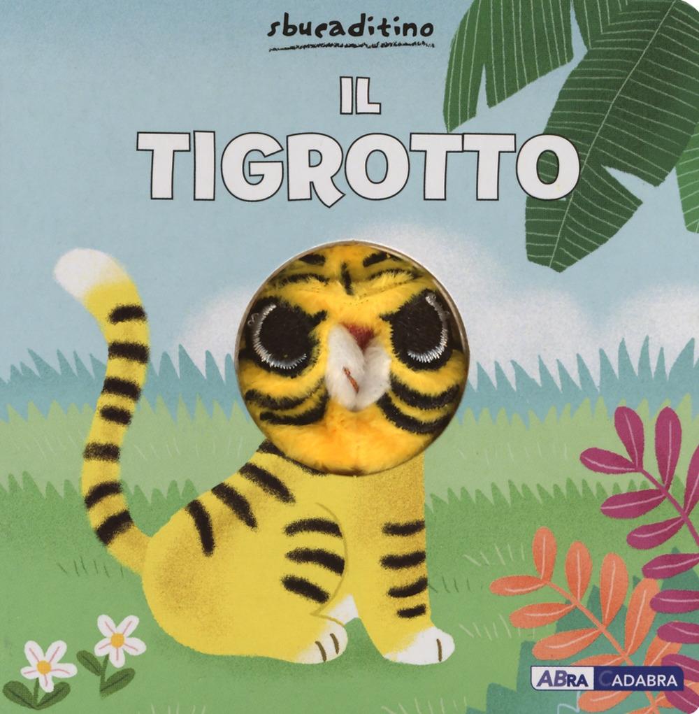 Il tigrotto. Ediz. a colori