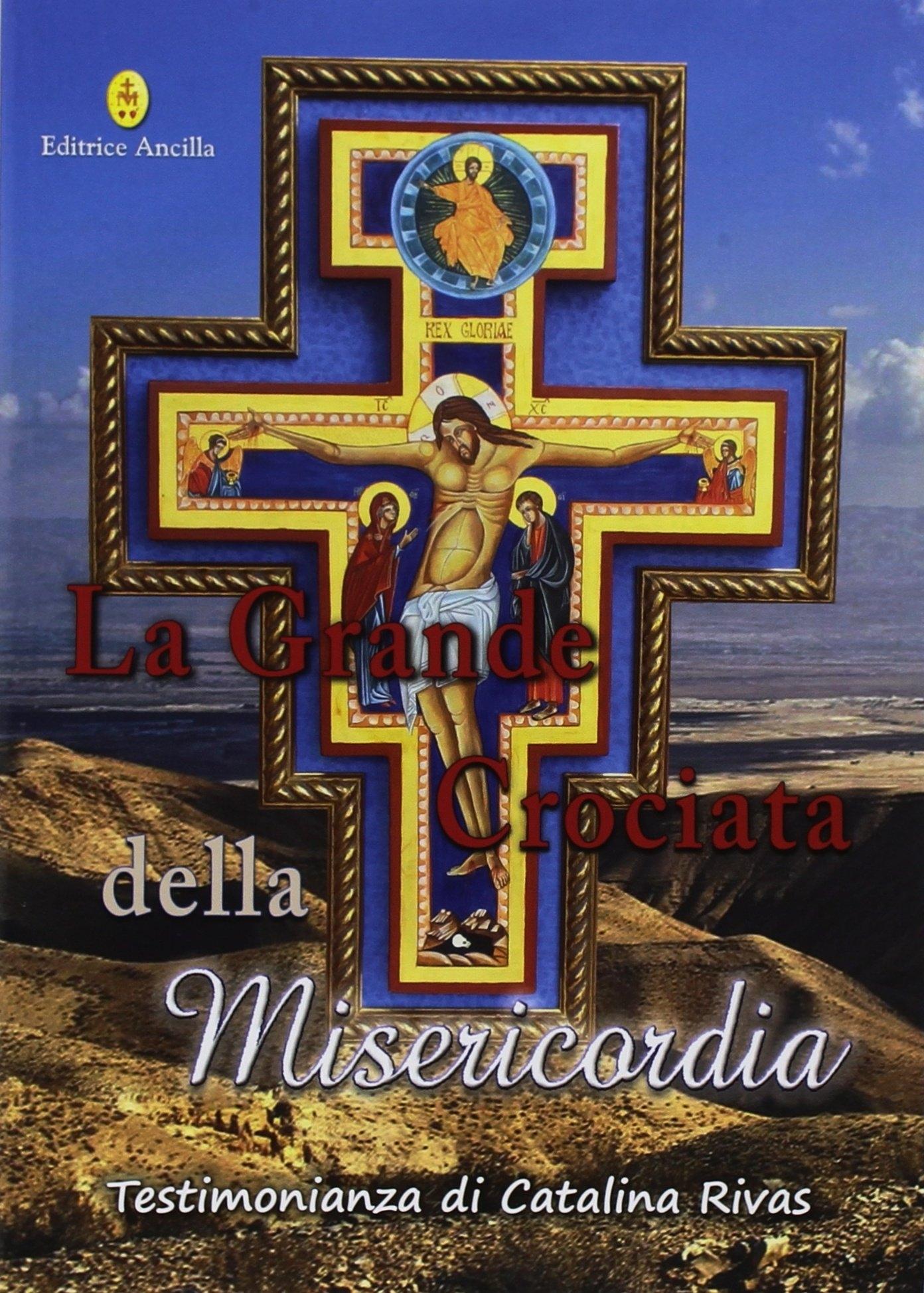 La Grande Crociata della Misericordia. Testimonianza di Catalina Rivas