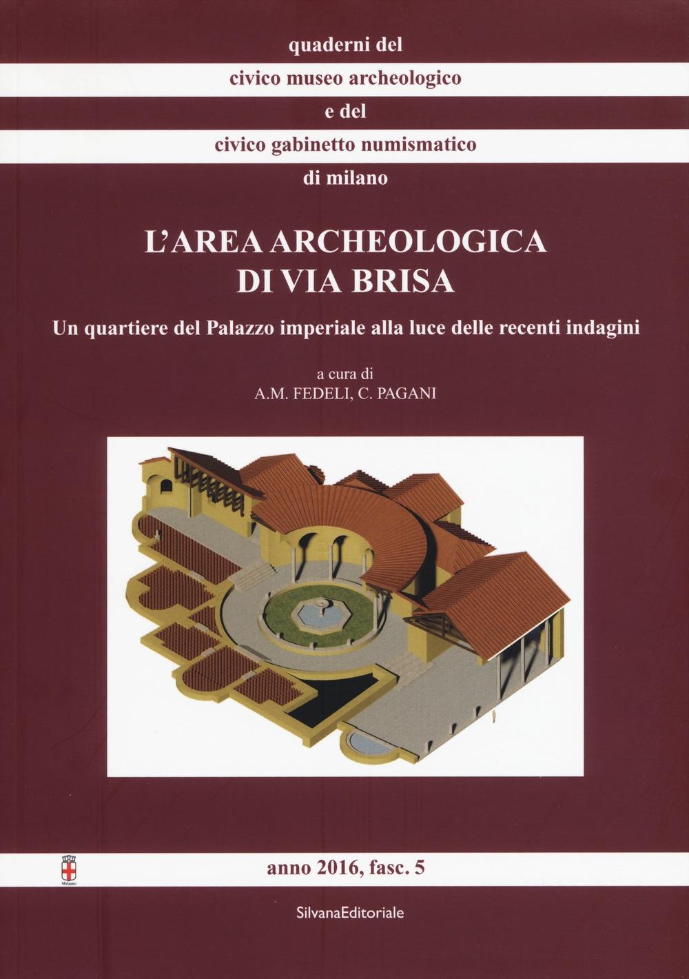 L'area archeologica di via Brisa