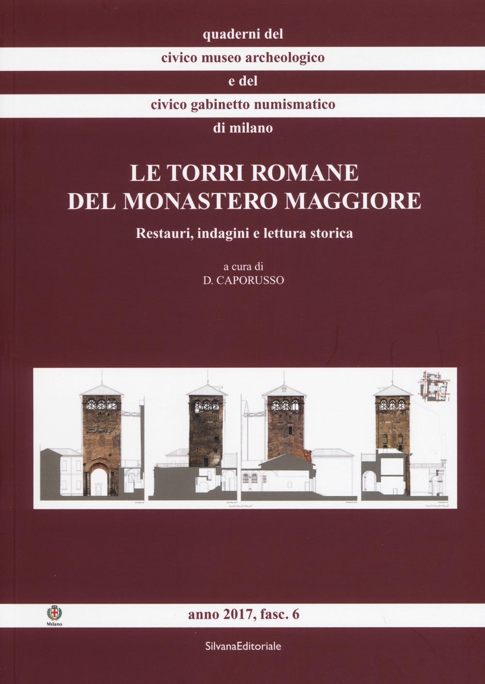 Le torri romane del Monastero Maggiore