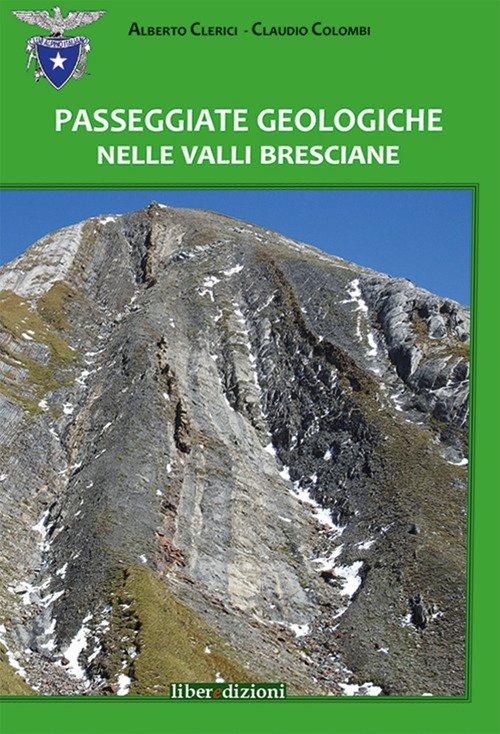 Passeggiate geologiche nelle valli bresciane