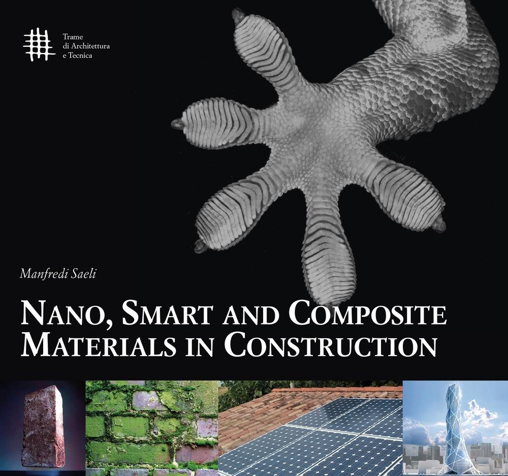 Nano, smart and composite materials in construction