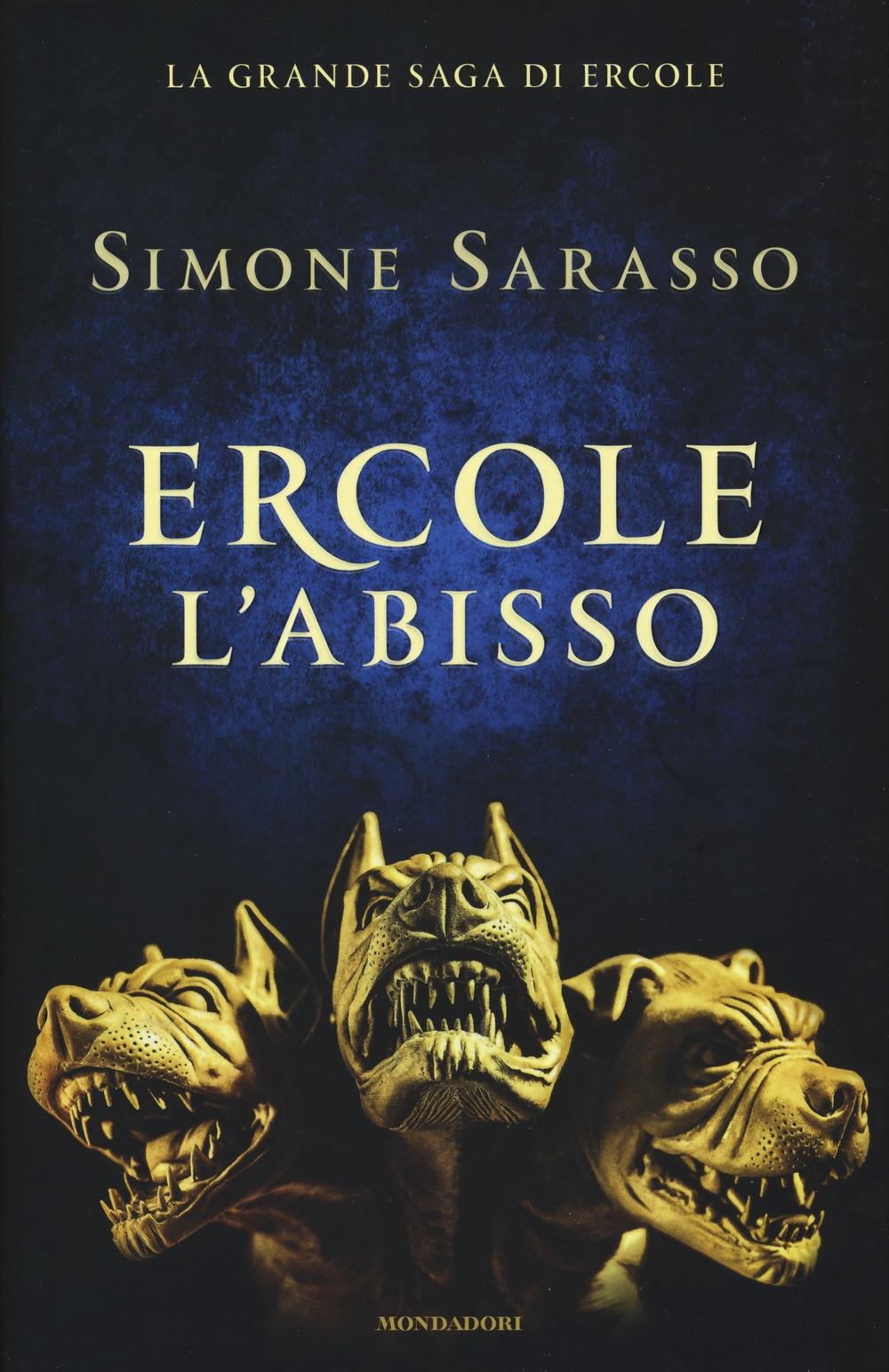 Ercole. L'abisso. La grande saga di Ercole. La maturità