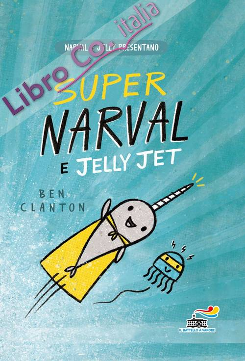 Super Narval e Jelly Jet