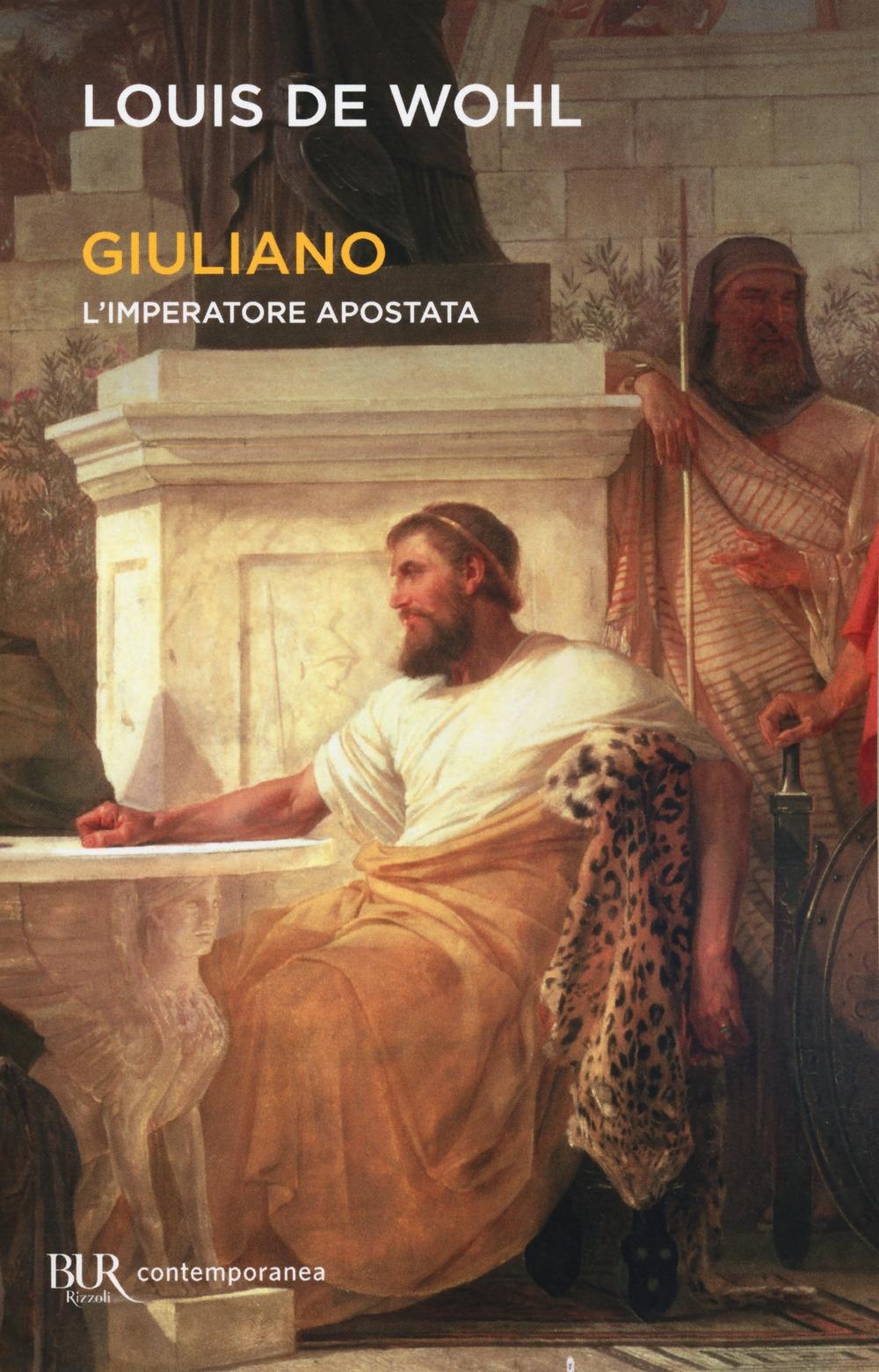 Giuliano. L'imperatore apostata