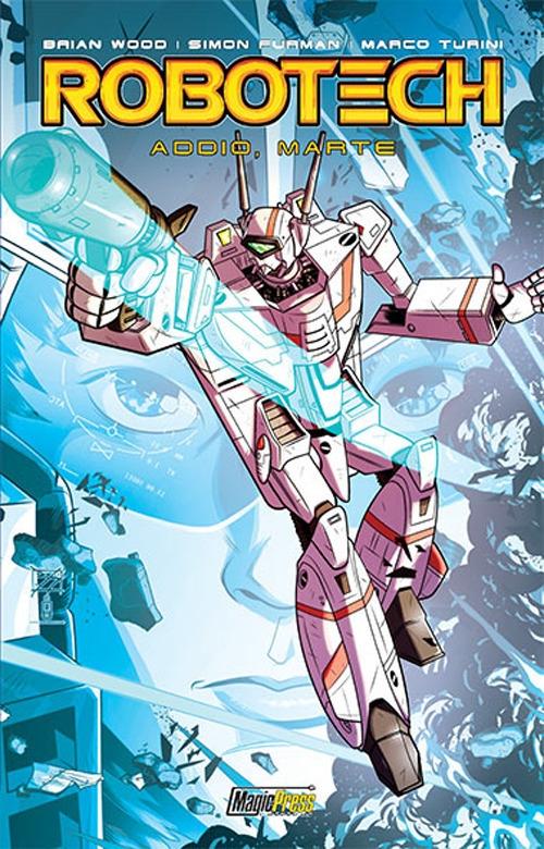 Robotech. Vol. 2: Addio, Marte