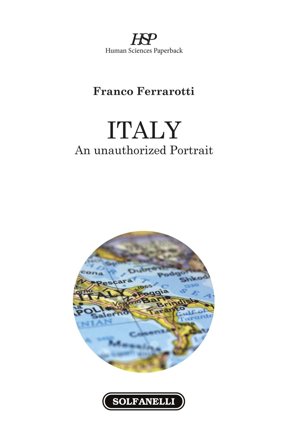 Italy. An unauthorized portrait