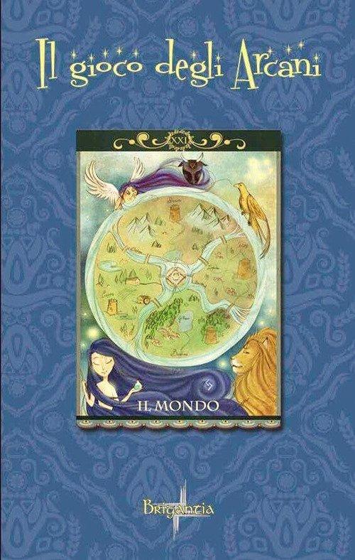 Il gioco degli arcani. Ediz. illustrata. Con 78 Carte
