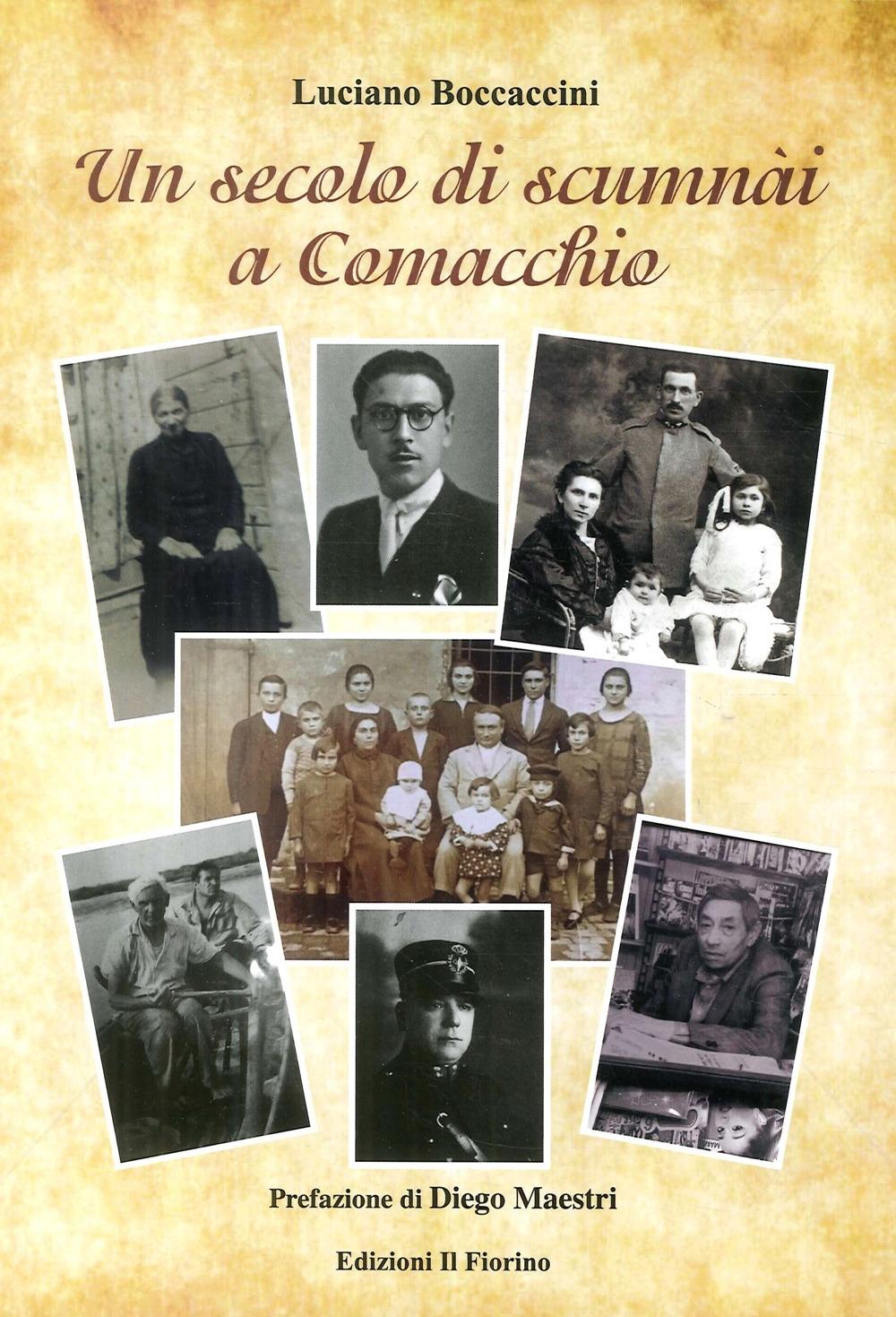 Un Secolo di Scumnài a Comacchio