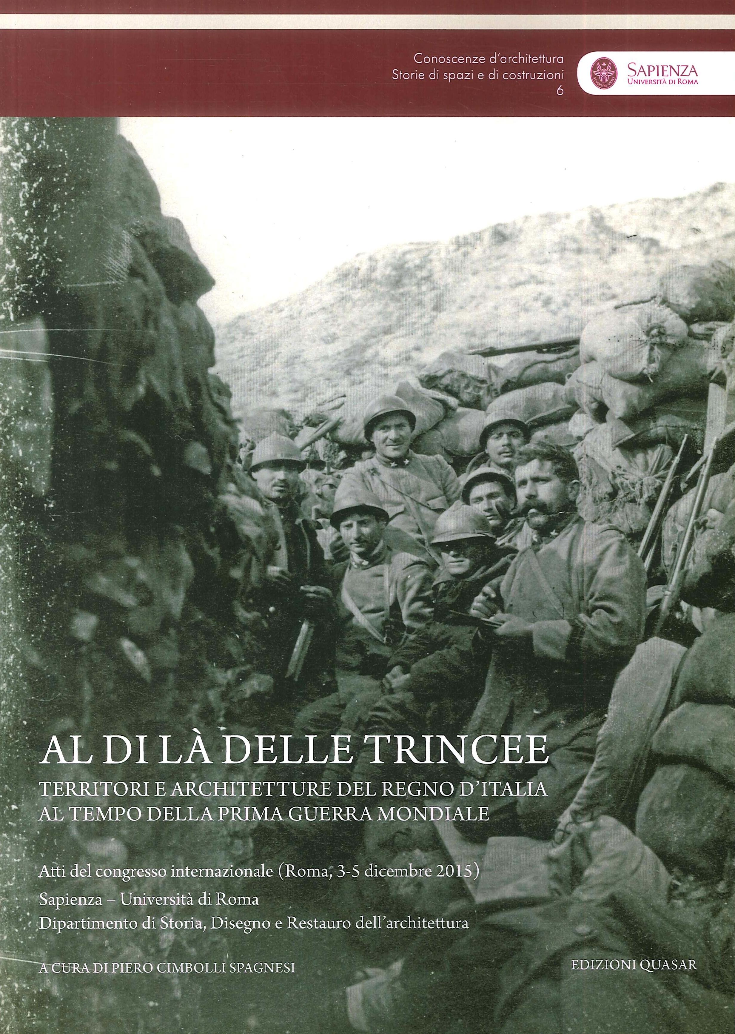 Al di là delle trincee. Territori e architetture del Regno d'Italia al tempo della prima guerra mondiale.