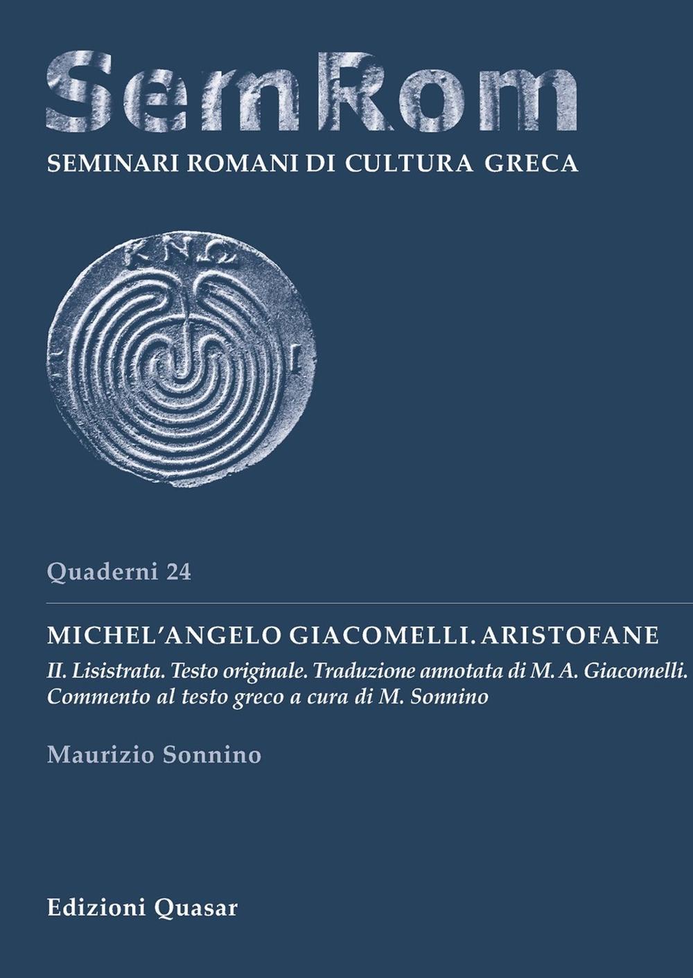 Michel'Angelo Giacomelli. Aristofane. Vol. 2: Lisistrata