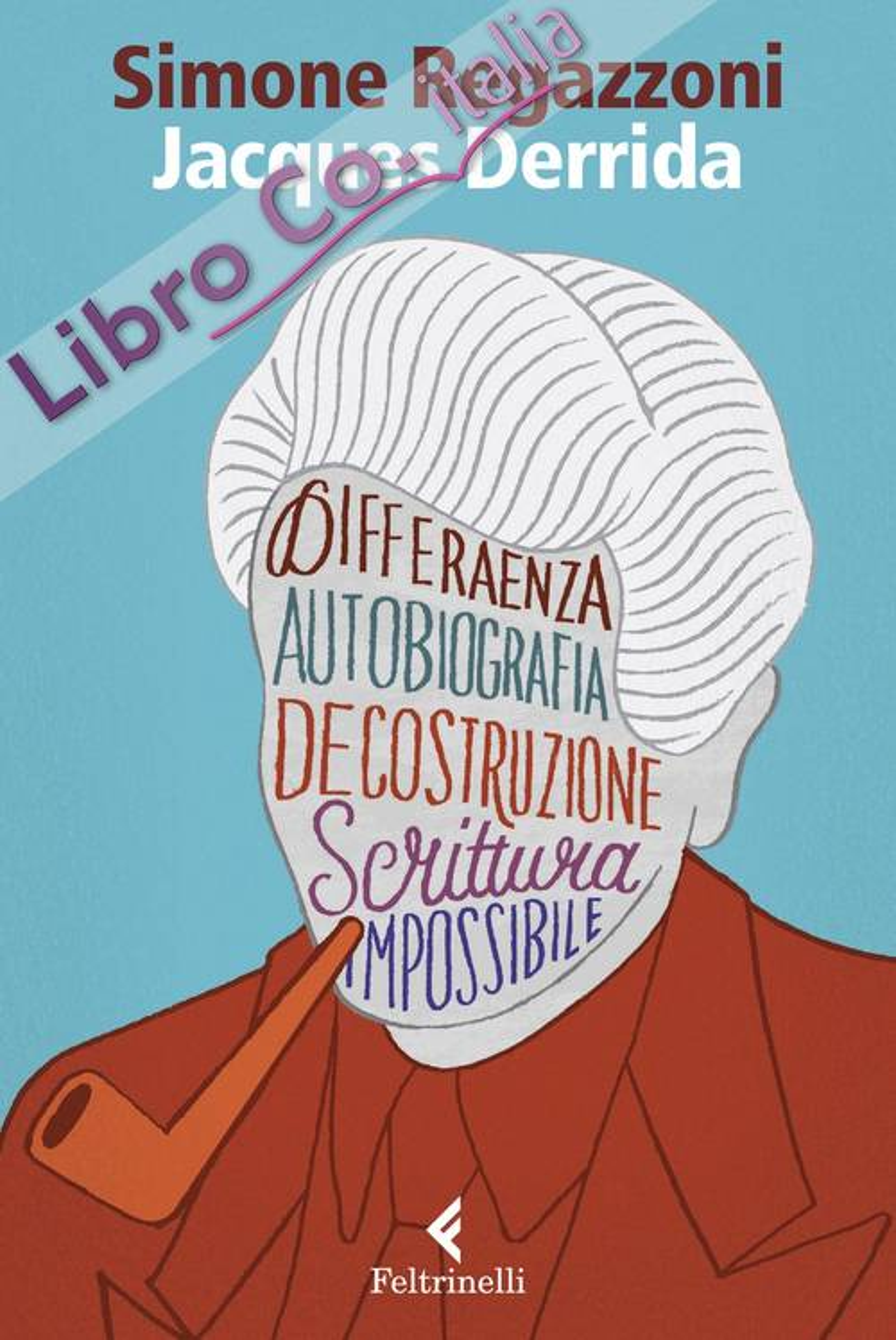 Jacques Derrida. Il desiderio della scrittura