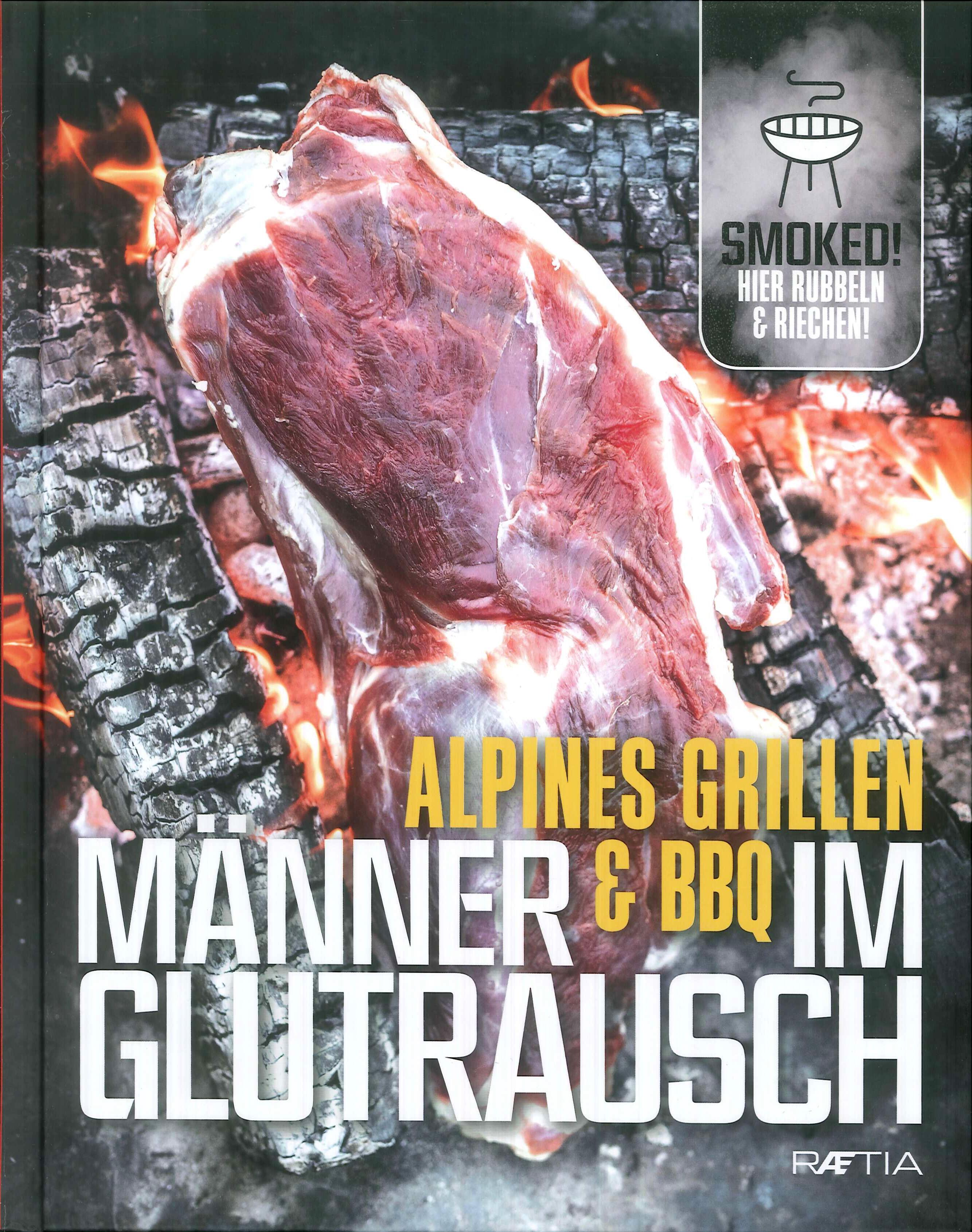 Alpines grillen manner & bbq im glutraus