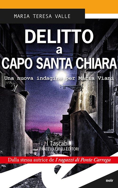 Delitto a Capo Santa Chiara. Una nuova indagine per Maria Viani