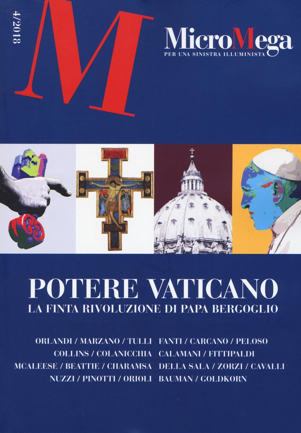 Micromega (2018). Vol. 4: Potere vaticano