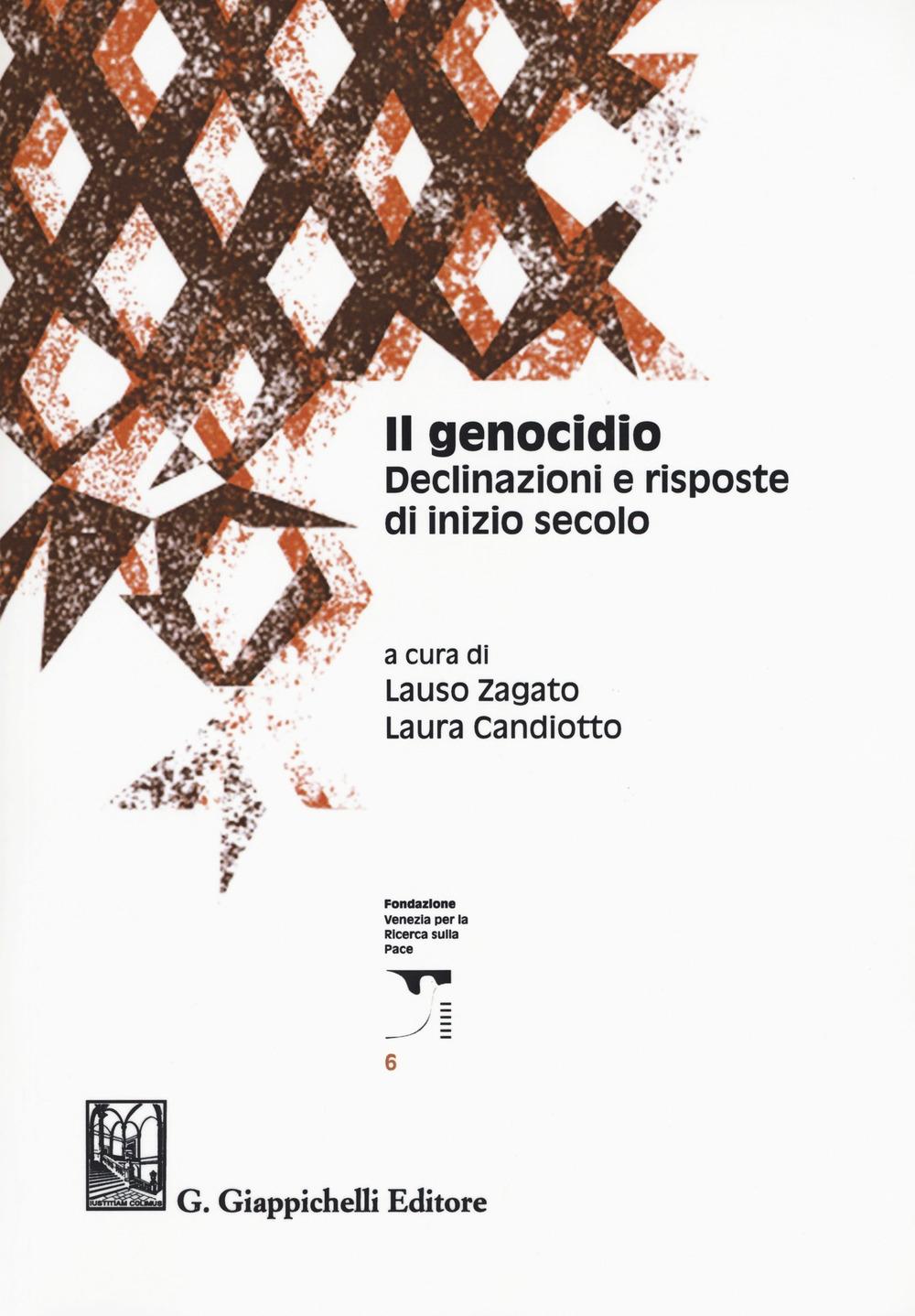 Il genocidio. Declinazioni e risposte di inizio secolo