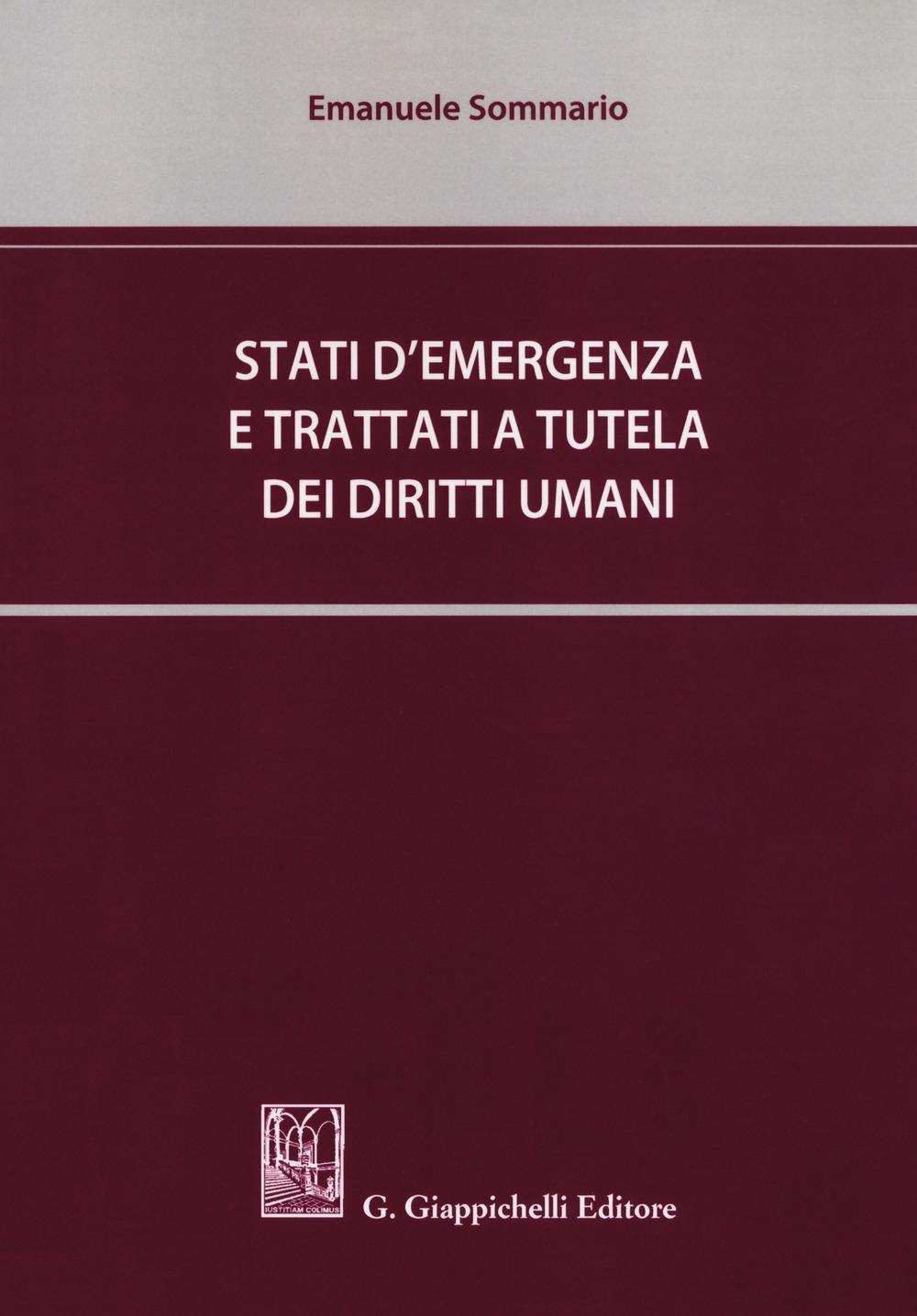 Stati d'emergenza e trattati a tutela dei diritti umani