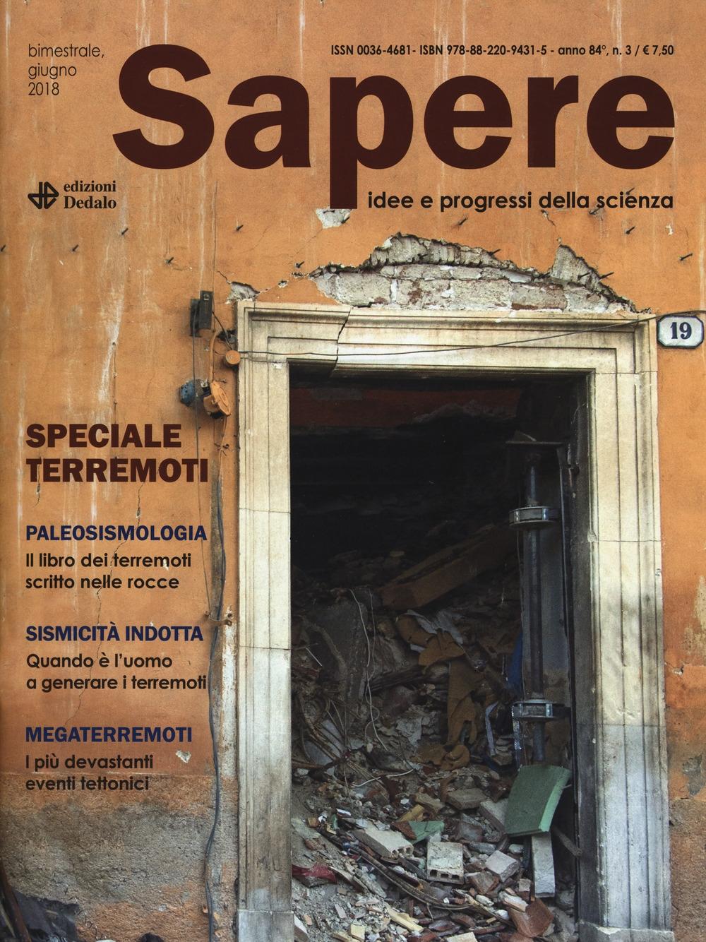 Sapere. Idee e progressi della scienza (2018). Vol. 3: Speciale terremoti