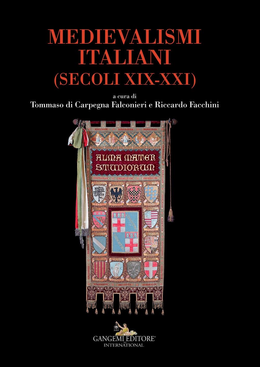 Medievalismi italiani. (Secoli XIX-XXI)