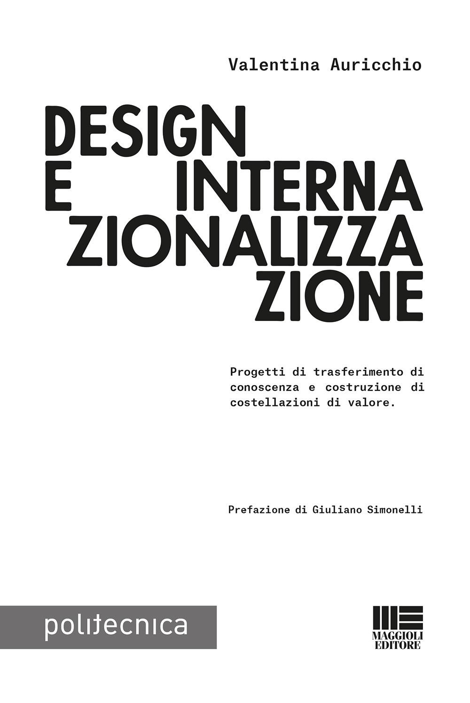 Design e internazionalizzazione. Progetti di trasferimento di conoscenza e costruzione di costellazioni di valore