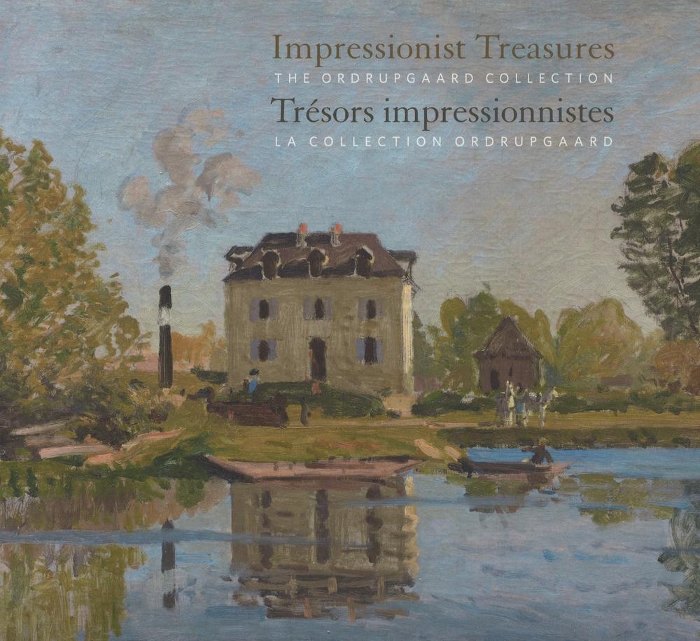 Impressionist Treasures. Trésors Impressionnistes. The Ordrupgaard Collection. La Collection Ordrupgaard