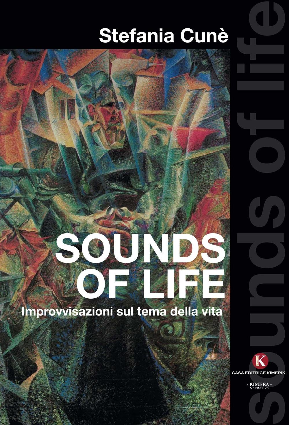 Sounds of life. Improvvisazioni sul tema della vita