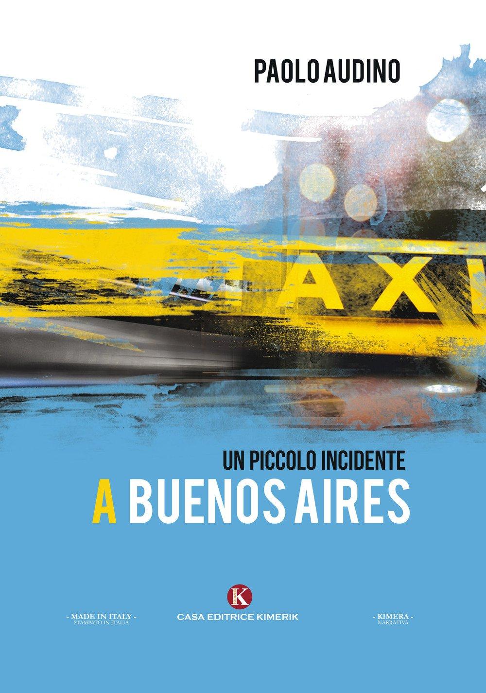 Un piccolo incidente a Buenos Aires