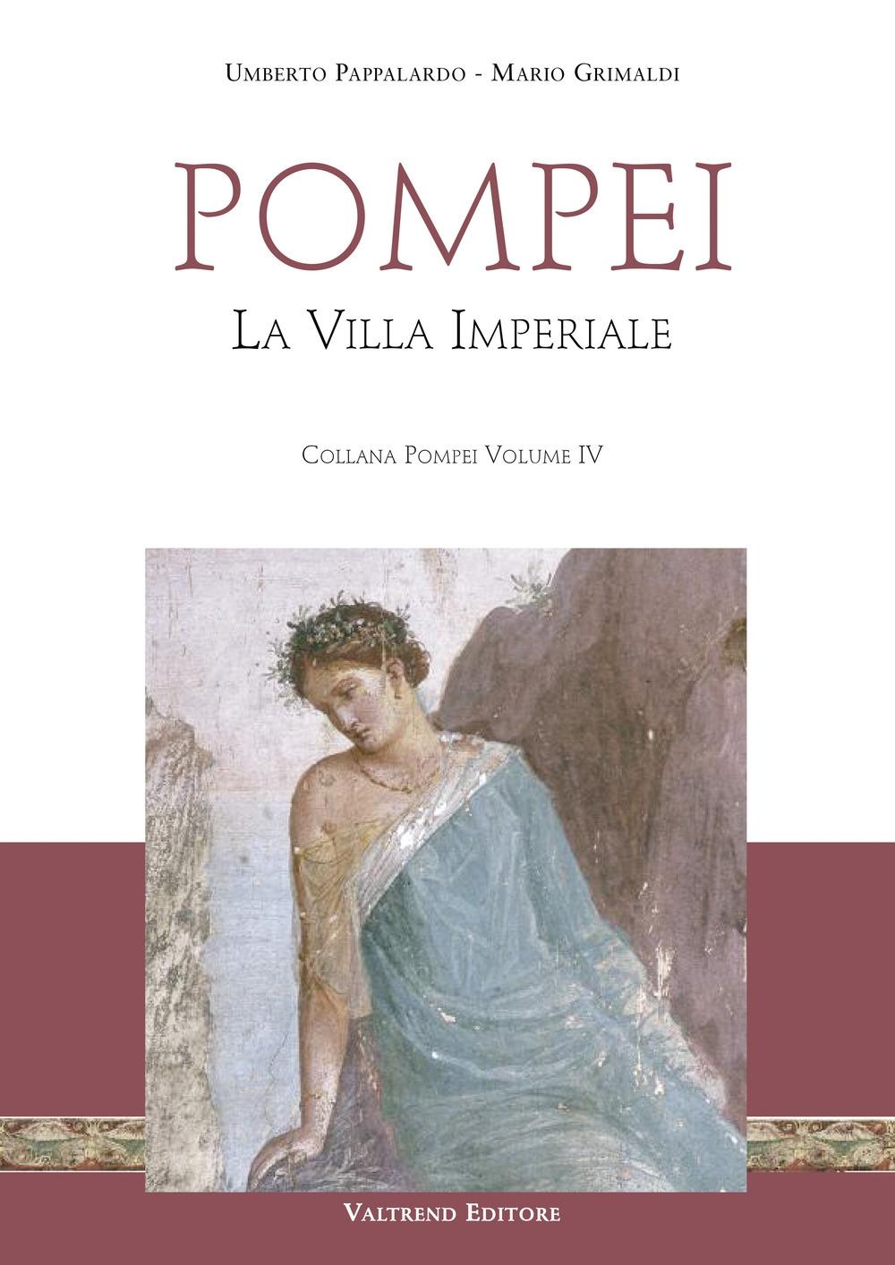 Pompei La Villa Imperiale.