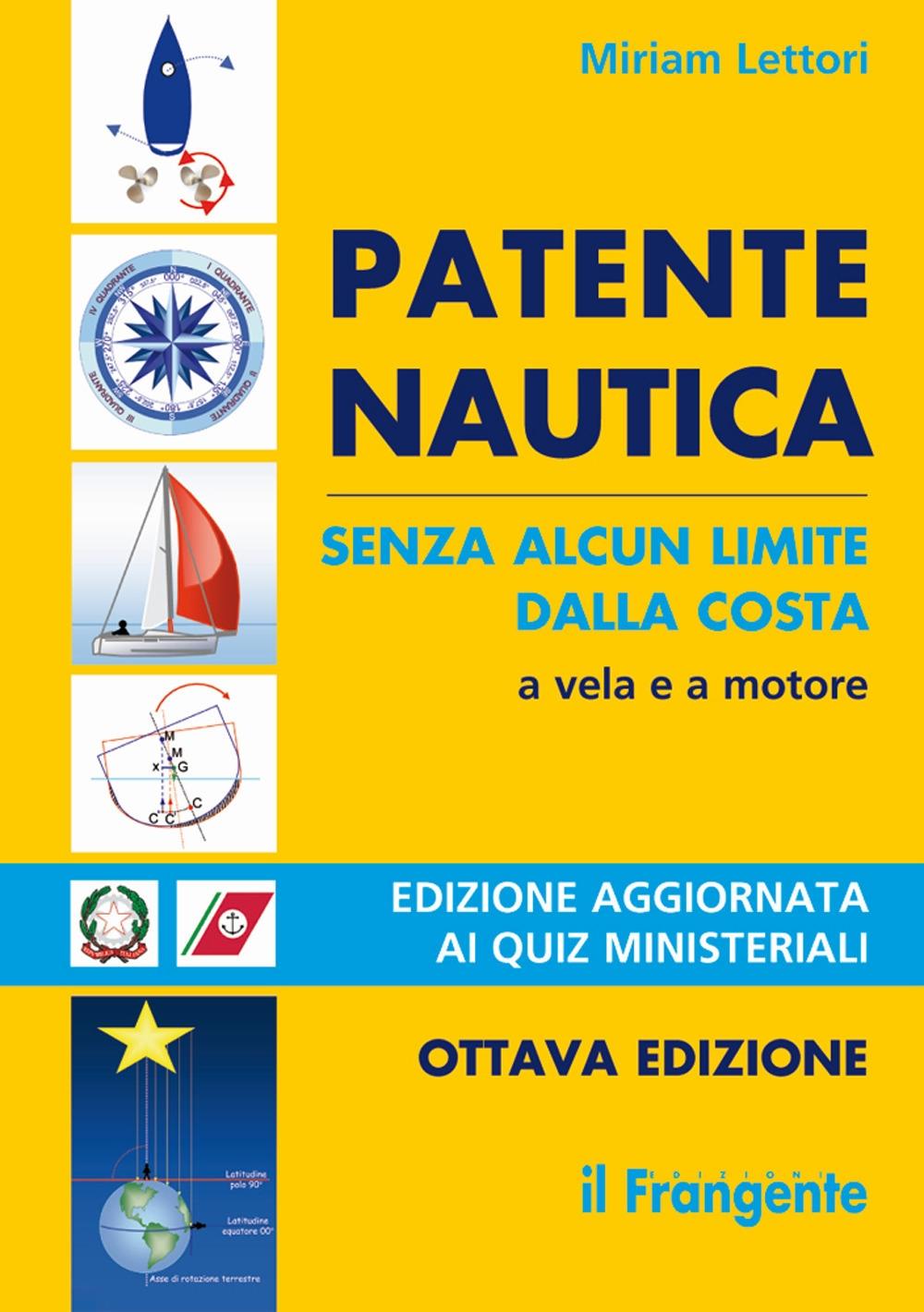 Patente Nautica Senza Alcun Limite dalla Costa a Vela e a Motore. (MF 59).