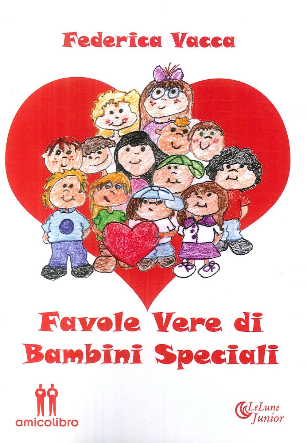 Favole Vere di Bambini Speciali.