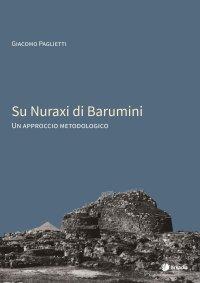 Su Nuraxi di Barumini. Un approccio metodologico