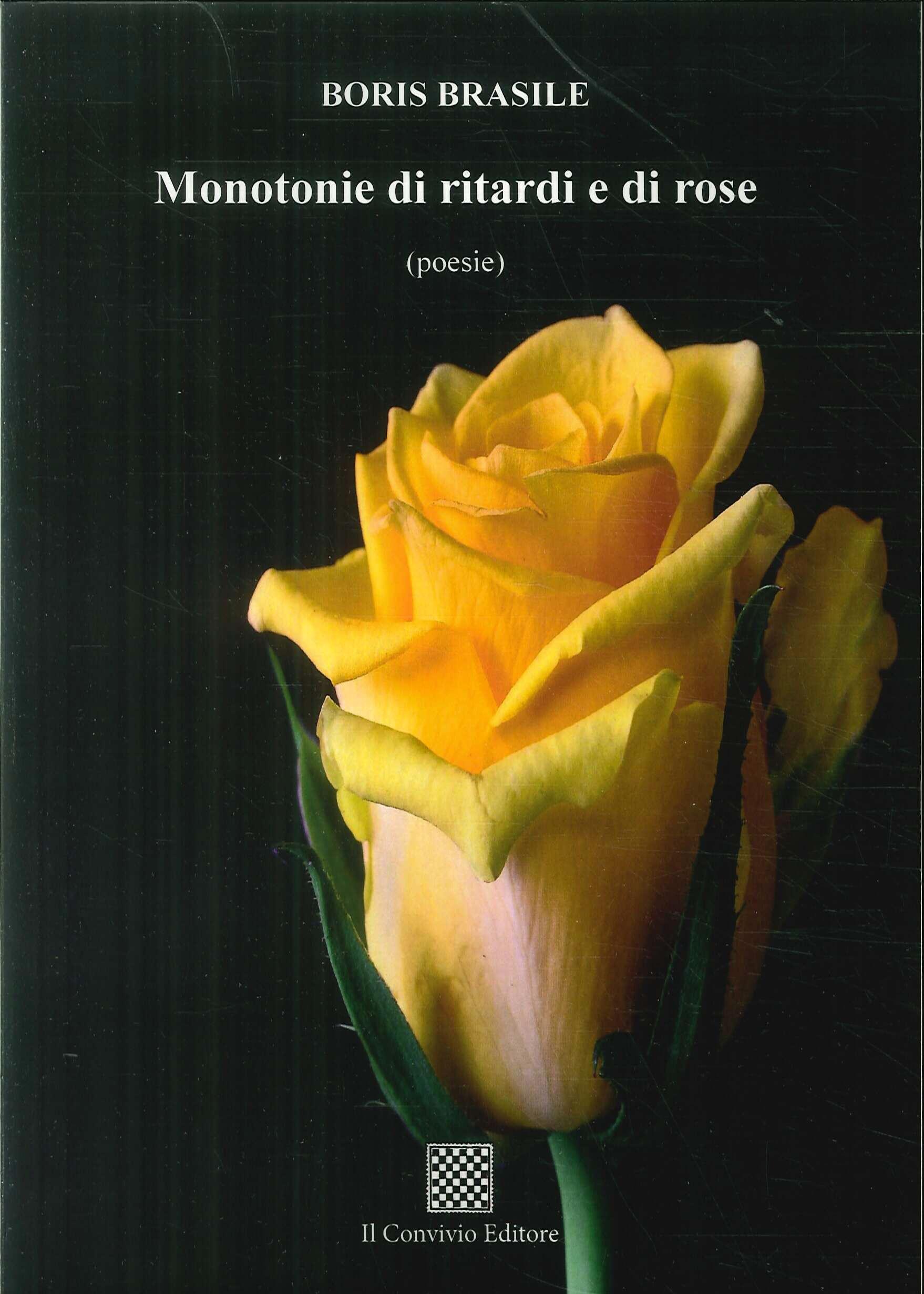 Monotonie di ritardi e di rose (poesie)
