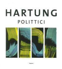 Hans Hartung. Polittici