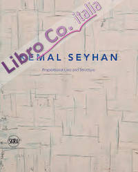 Kemal Seyhan. Proportional Line and Structure