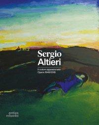 Sergio Altieri. Il colore appassionato. Opere 1949-2018.