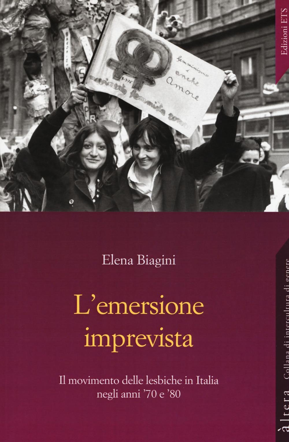 L'emersione imprevista. Il movimento delle lesbiche in Italia negli anni '70 e '80