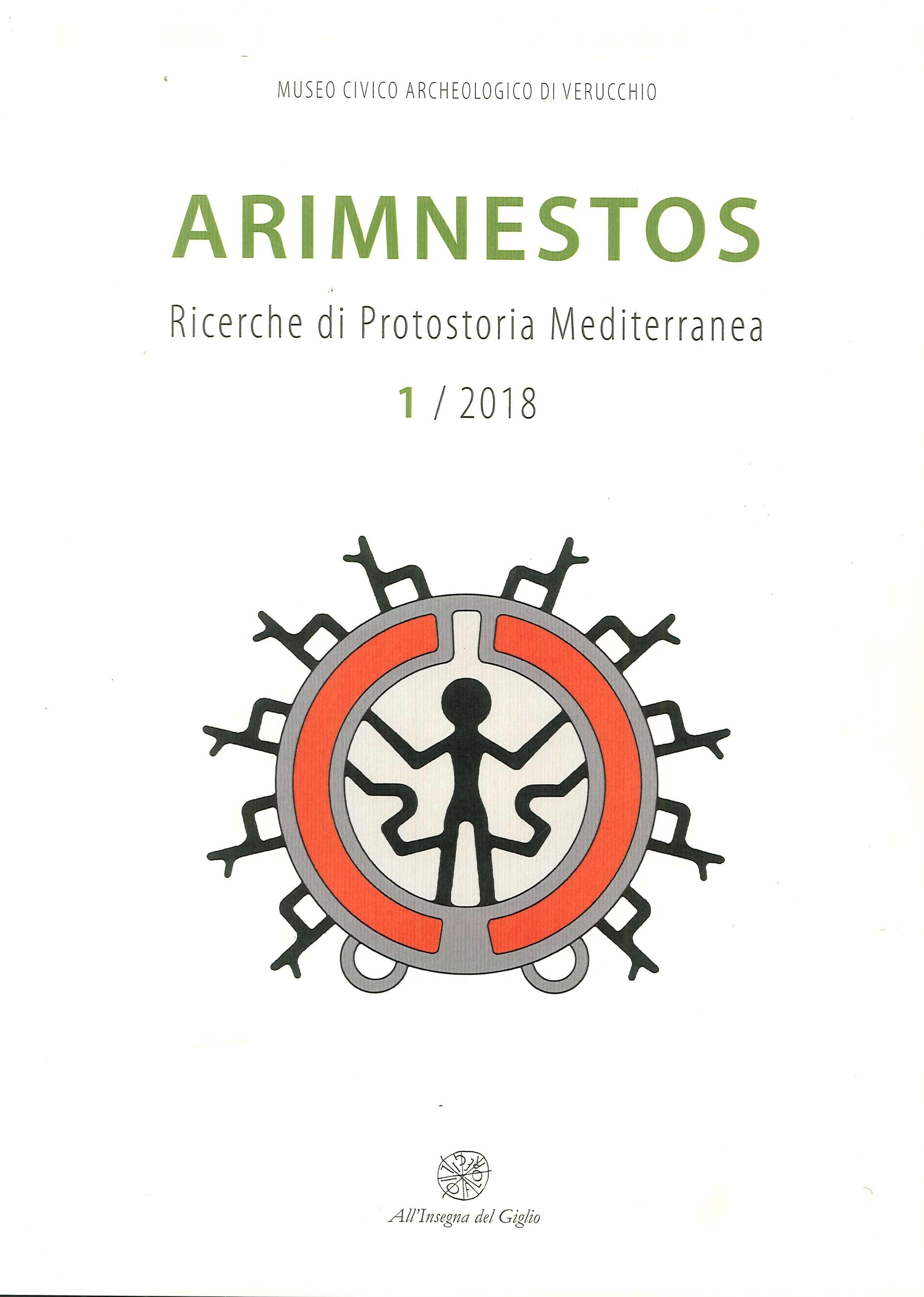 Arimnestos. Ricerche di protostoria mediterranea (2018). Vol. 1