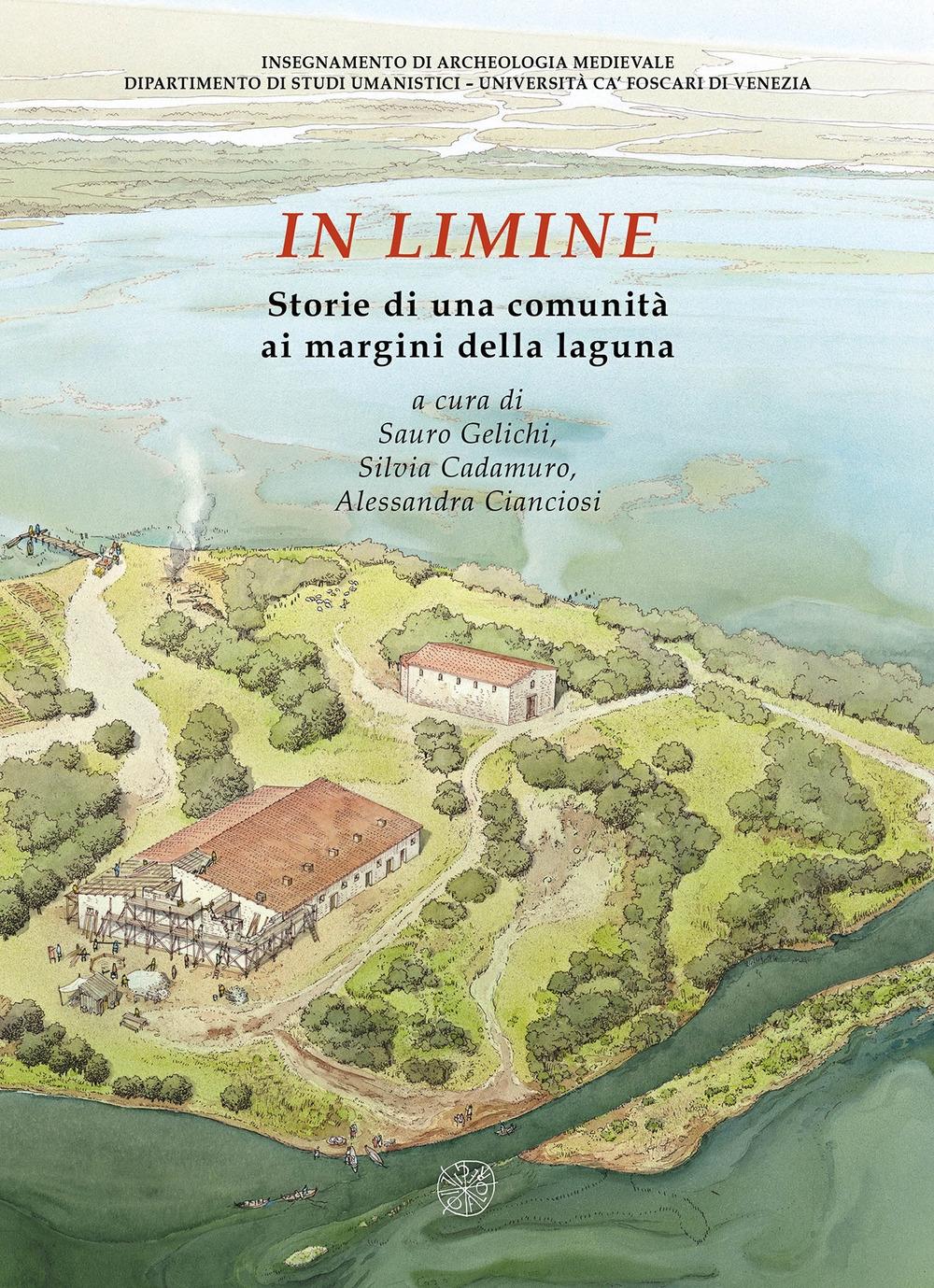 In limine. Storie di una comunità ai margini della laguna