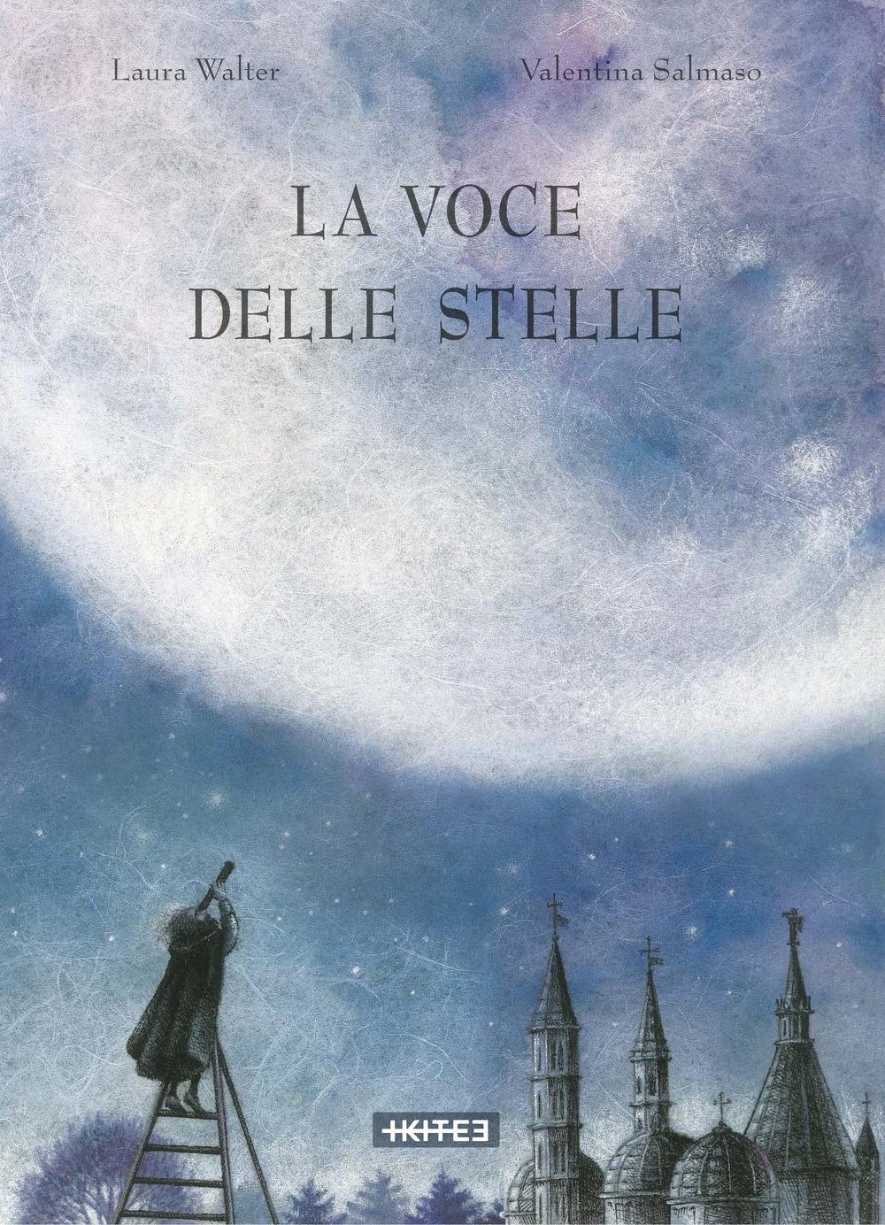La voce delle stelle. Ediz. a colori