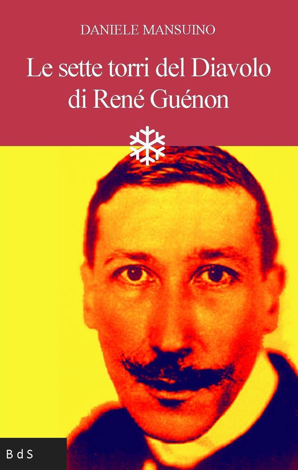 Le sette torri del diavolo di René Guénon