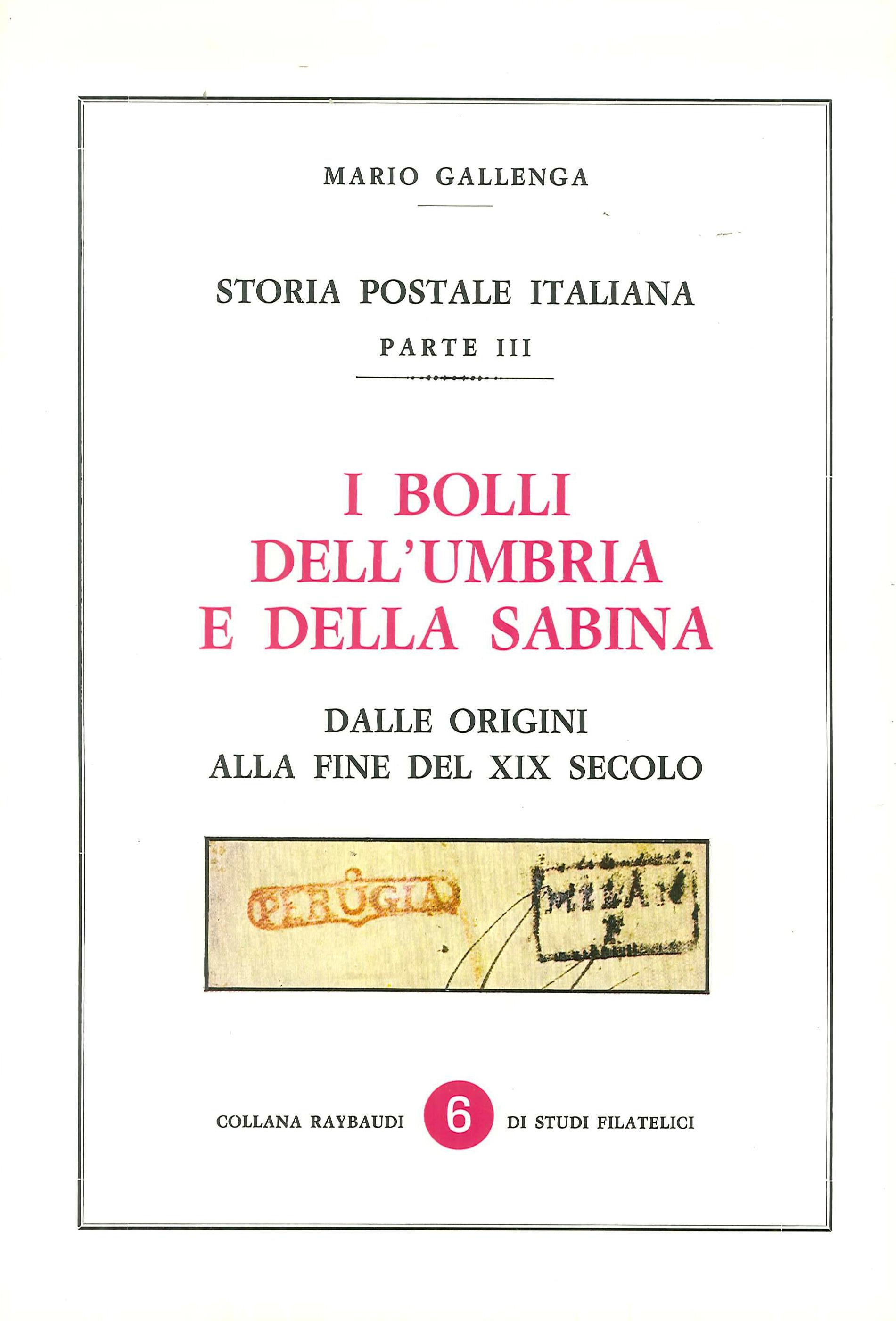 I Bolli Dell'Umbria e della Sabina. Dalle origini alla fine del XIX secolo.