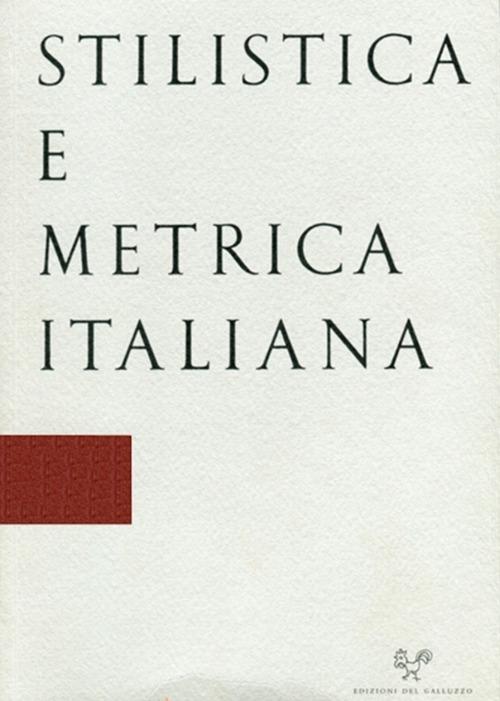 Stilistica e metrica italiana 17. 2017