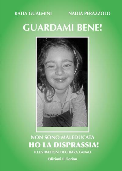 9788875497217 Nadia Perazzolo Katia Gualmini 2018 Guardami Bene